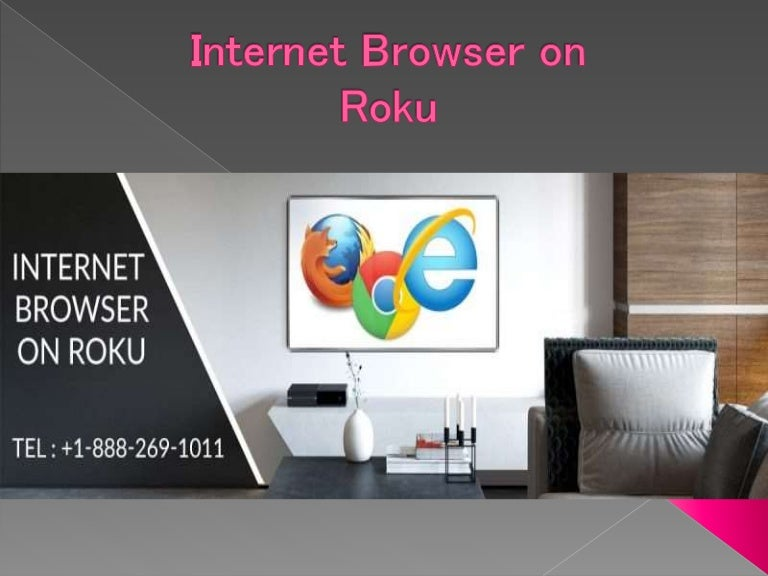 How To Access Internet Browser On Roku