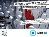 Are well-selected panelists better respondents?