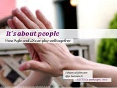 It's about people - how Agile and UX can play well together