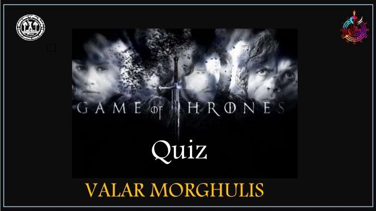 Game Of Thrones Got Quiz Finals Agon 19