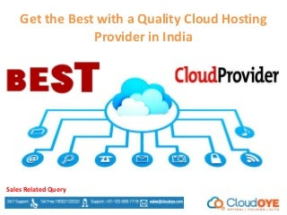 Get the Best with a Quality Cloud Hosting Provider in India
