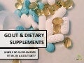 Gout and Dietary Supplements