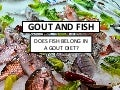 Gout and Fish