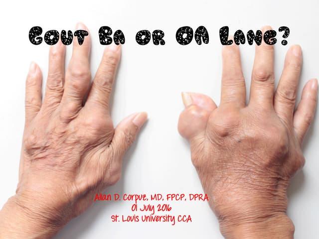 Gout Ba or OA Lang SLU Postgrad 01 July 2016