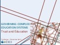 Governing Complex Education Systems Overview and Work on Trust the hague