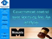 Government control over licensing fee - an analysis