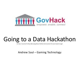 Going To A Data Hack - Govhack 2015