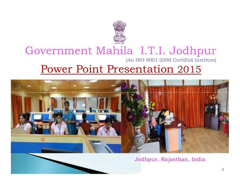 Govt Mahila I T I Jodhpur Rajasthan India Power Point Presentat