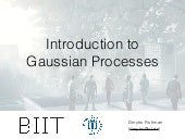 Introduction to Gaussian Processes