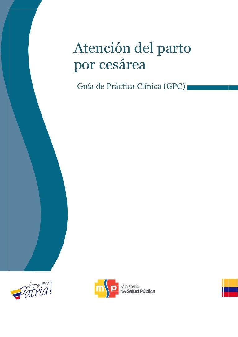 Gpc atencion del-parto_por_cesarea 2015. Guía de Práctica Clínica
