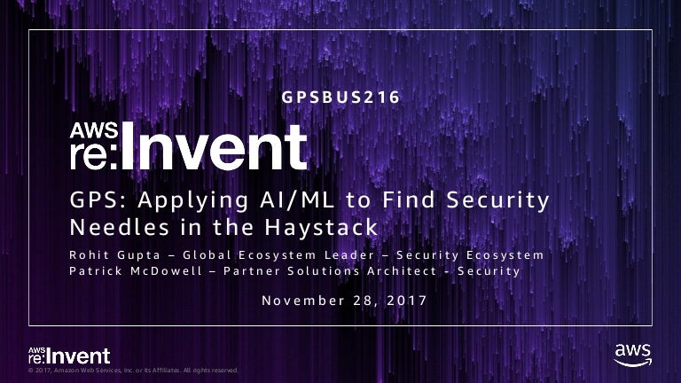 GPSBUS216-GPS Applying AI-ML to Find Security Needles in the