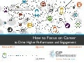 How to Focus on Career to Drive Higher Preformance and Enagagement