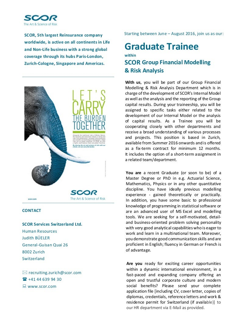 Graduate Trainee within SCOR Group Financial Modelling & Risk Analysis