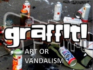 Free graffiti Essays and Papers - 123HelpMe com