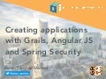 Creating applications with Grails, Angular JS and Spring Security