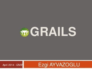 Introduction to Grails (Groovy vs Java and Grails vs Rails are included)