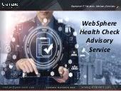 WebSphere Health Check Advisory Service