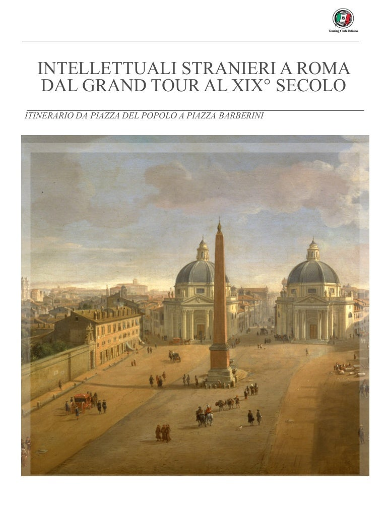 Intellettuali Stranieri a Roma dal Grand Tour al XIX Secolo - 1a parte 5711e10b488
