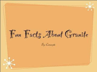 fun facts about granite