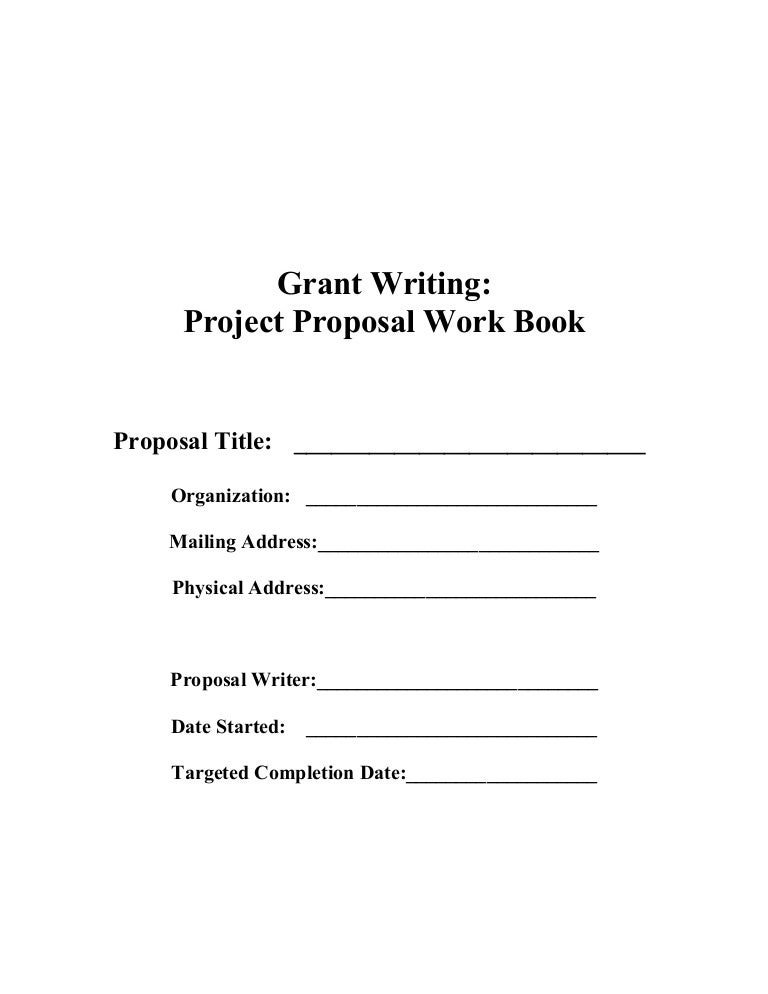 Grant Writing  Project Proposal Workbook