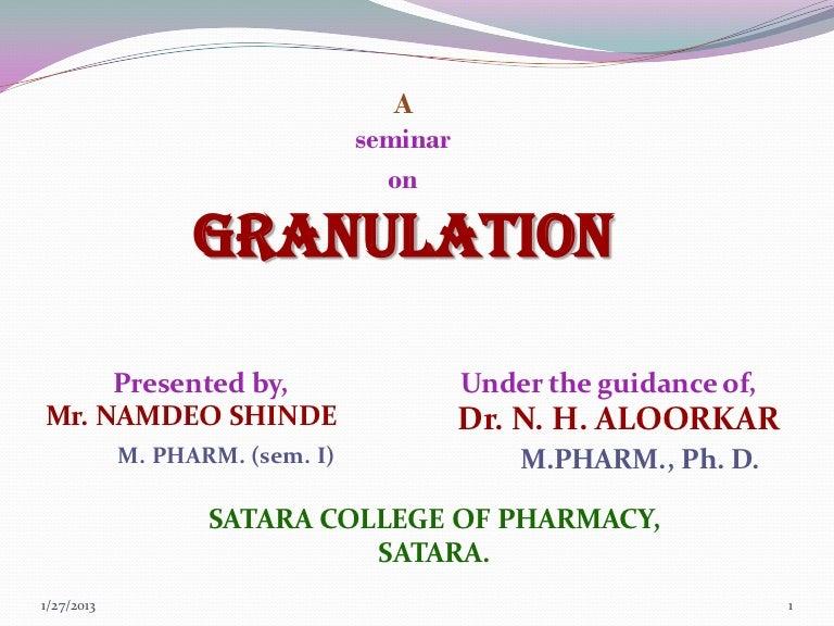 Granulation ppt.
