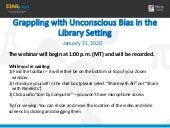 Grappling with Unconscious Bias in the Library Setting