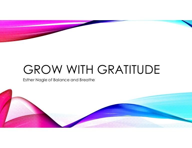Grow with Gratitude webinar slides