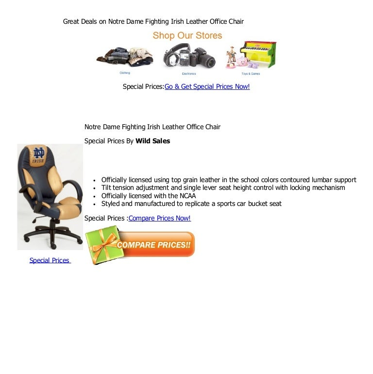 - Great Deals On Notre Dame Fighting Irish Leather Office Chair