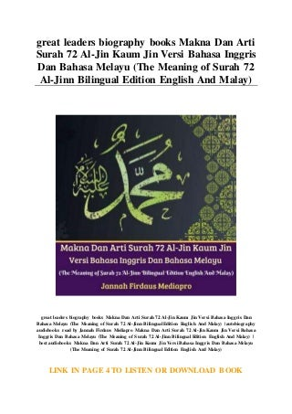 great leaders biography books Makna Dan Arti Surah 72 Al-Jin Kaum Jin Versi Bahasa Inggris Dan Bahasa Melayu (The Meaning of Surah 72 Al-Jinn Bilingual Edition English And Malay)