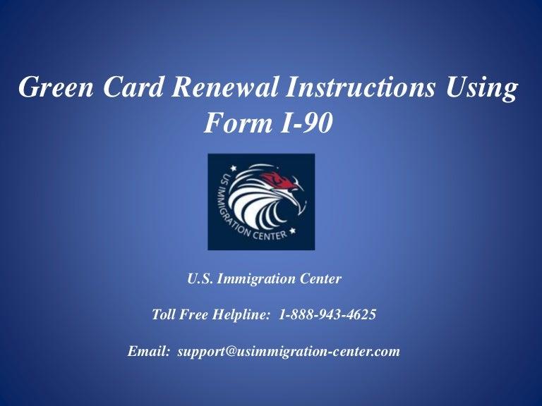 Green Card Renewal Instructions Using Form I-90