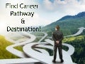 Find Your Career Pathways and Destinations!