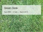 Green Desk: Stanford d.School Calming Technology Project