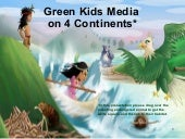 Green Kids Media 4 Continents