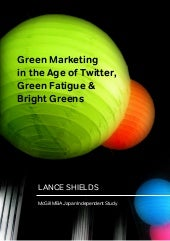 Green Marketing in the Age of Twitter, Green Fatigue & Bright Greens