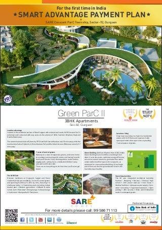 Sare Homes Gurgaon, Sare Crescent Parc, Smart Advantage Payment Plan, Sector 92, Gurgaon Call Now for Best Deals: 7042000560 // 9811478909