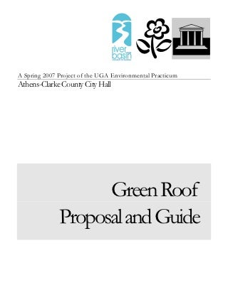 Green Roof Proposal and Guide - Athens, GA
