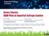 Green Shoots:Research Data Management Pilot at Imperial College London