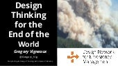 Gregory vigneaux design thinking for the end of the world