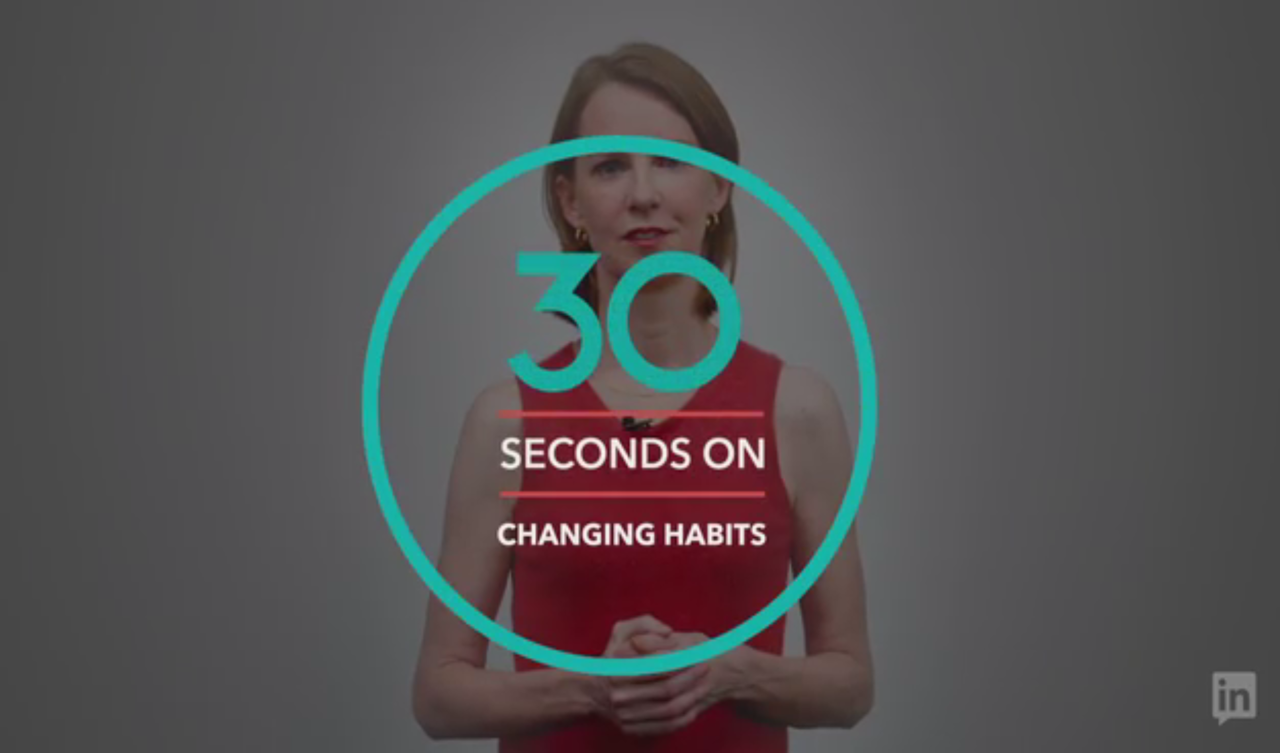 30 Seconds On Changing Habits