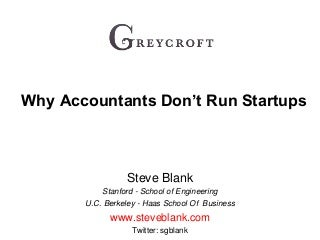 Greycroft - Why Accountants Don't Run Startups