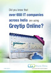 650+ IT Companies trust Greytip Online to process their payroll. Do you?