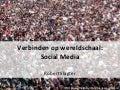 Verbinden op wereldschaal met Social Media