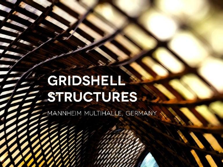 Understanding Gridshell Structures Mannheim Multihalle