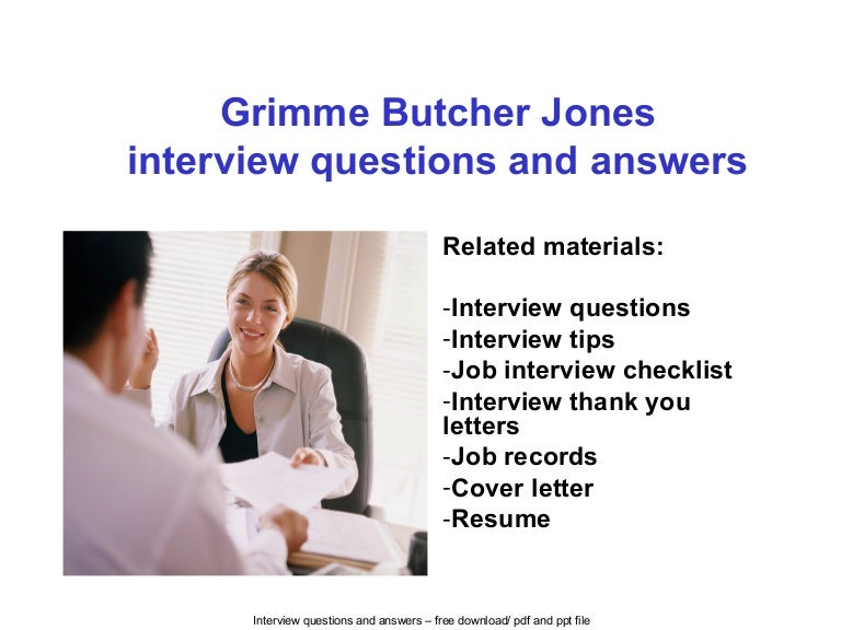 Grimme butcher jones interview questions and answers
