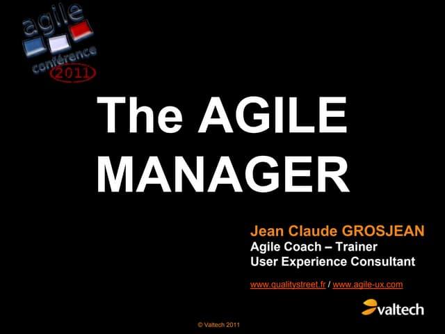 Grosjean the agile manager agile conference2011