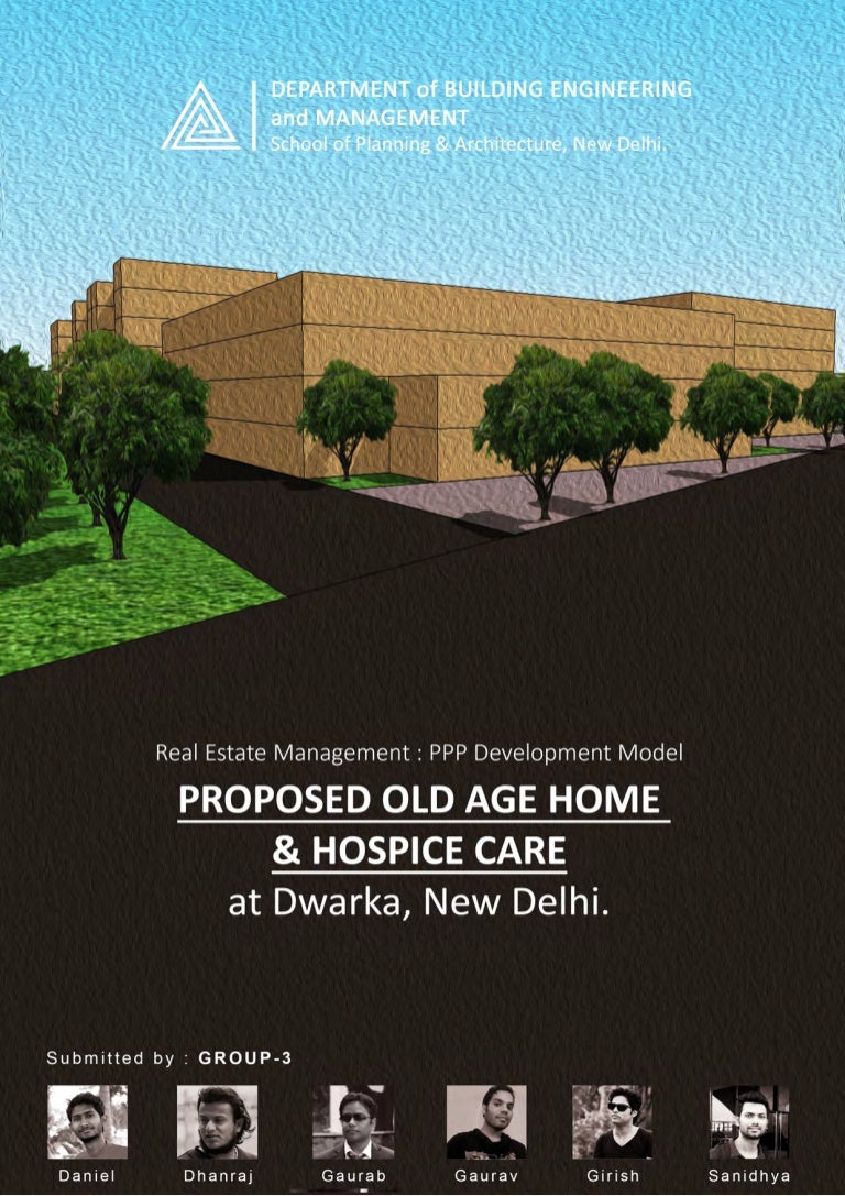 Age Home: Feasibility Study Of Old Age Home