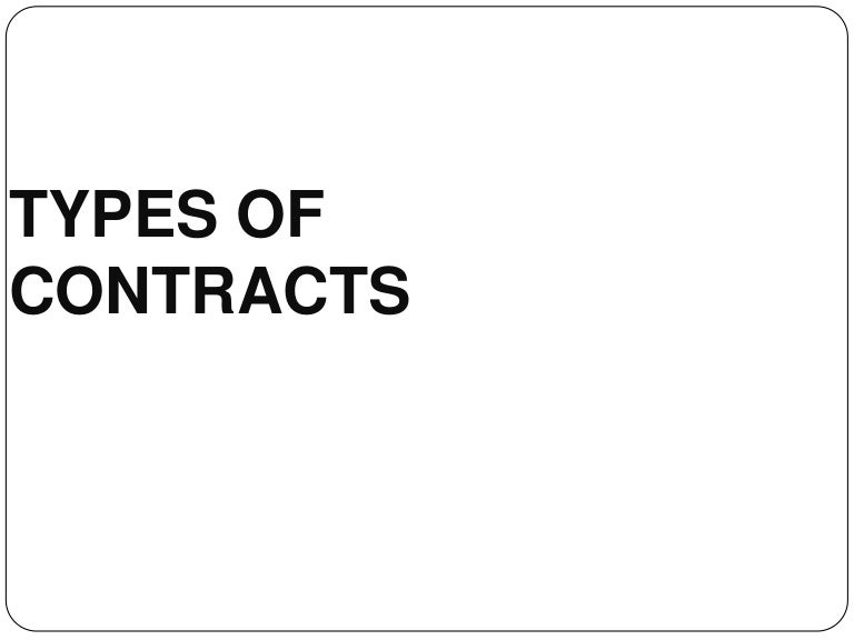 CONTRACTS AND ITS TYPES – Types of Construction Contract