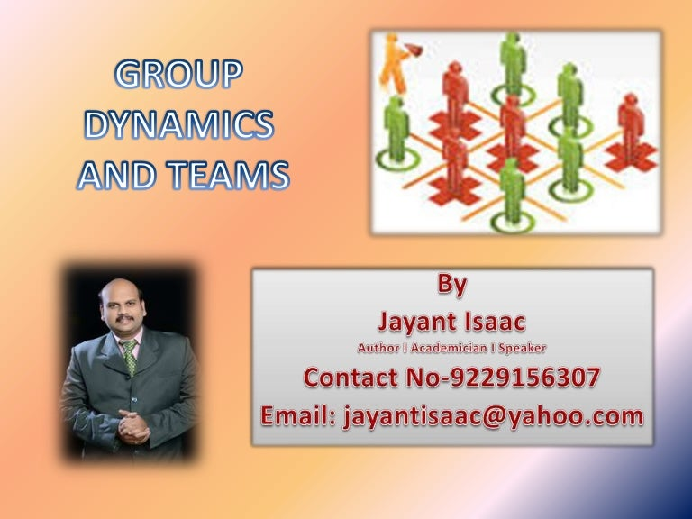 group dynamics for construction project teams Trust trust is an essential component of a successful team teams with participants who trust each other's decisions and actions can work faster to accomplish goals, whereas teams whose members.