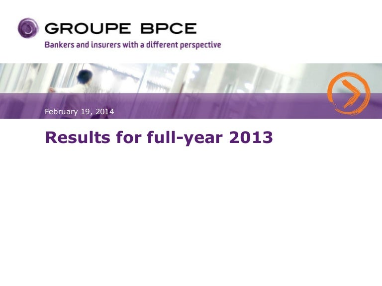 Groupe Bpce Results Q4 13