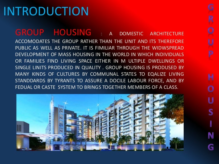 Group housing case study